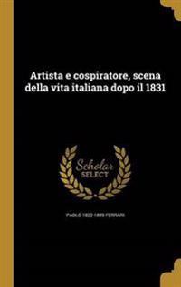 ITA-ARTISTA E COSPIRATORE SCEN