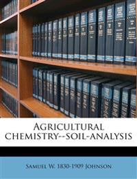 Agricultural chemistry--soil-analysis
