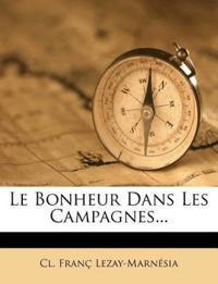 Le Bonheur Dans Les Campagnes...