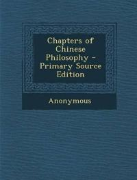 Chapters of Chinese Philosophy