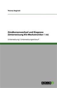 Zundkerzenwechsel Und Diagnose (Unterweisung Kfz-Mechatroniker / -In)