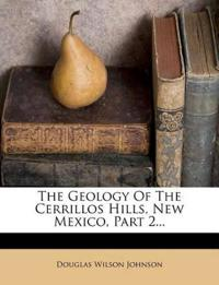 The Geology Of The Cerrillos Hills, New Mexico, Part 2...