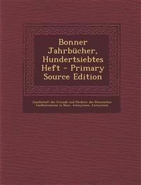 Bonner Jahrbucher, Hundertsiebtes Heft - Primary Source Edition