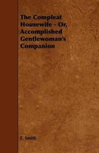 The Compleat Housewife