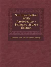 Soil Inoculation With Azotobacter