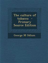 Culture of Tobacco