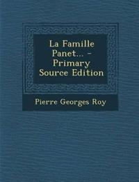 La Famille Panet... - Primary Source Edition