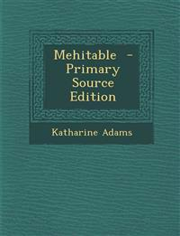 Mehitable  - Primary Source Edition