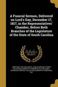 FUNERAL SERMON DELIVERED ON LO