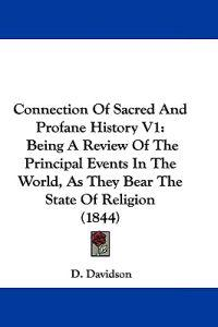 Connection of Sacred and Profane History