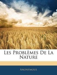 Les Problèmes De La Nature