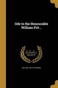 ODE TO THE HONOURABLE WILLIAM