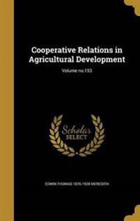 COOPERATIVE RELATIONS IN AGRIC