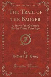 The Trail of the Badger