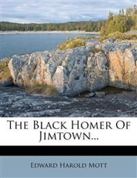 The Black Homer of Jimtown...