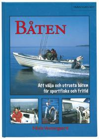 Båten - Att välja och utrusta båten för sportfiske och fritid