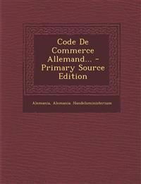 Code De Commerce Allemand... - Primary Source Edition