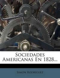 Sociedades Americanas En 1828...