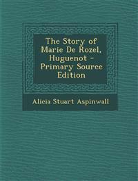 Story of Marie de Rozel, Huguenot