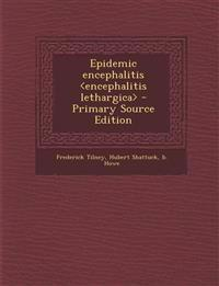 Epidemic encephalitis <encephalitis lethargica>