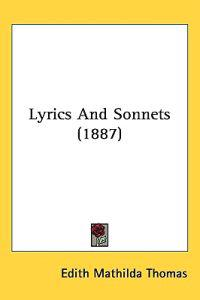 Lyrics and Sonnets