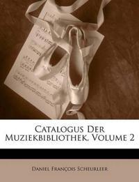 Catalogus Der Muziekbibliothek, Volume 2