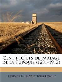 Cent projets de partage de la Turquie (1281-1913)