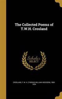 COLL POEMS OF TWH CROSLAND