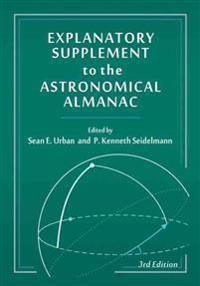Explanatory Supplement to the Astronomical Almanac, third edition