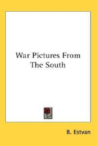 War Pictures from the South