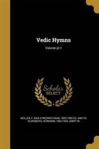 VEDIC HYMNS VOLUME PT1
