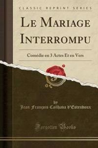 Le Mariage Interrompu