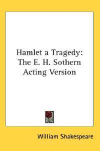Hamlet A Tragedy