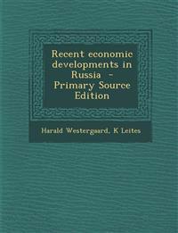 Recent Economic Developments in Russia