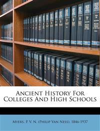 Ancient History For Colleges And High Schools