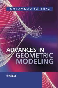Advances in Geometric Modeling