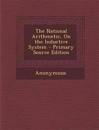 The National Arithmetic, On the Inductive System