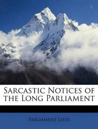 Sarcastic Notices of the Long Parliament