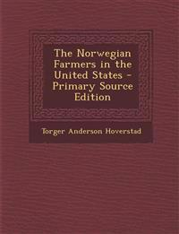 The Norwegian Farmers in the United States
