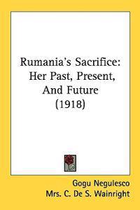 Rumania's Sacrifice