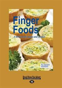 Finger Foods: A Three-Week Menu & Recipes (Imperial Edition) (Large Print 16pt)