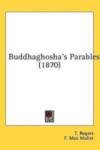 Buddhaghosha's Parables (1870)