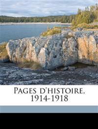 Pages d'histoire, 1914-1918 Volume a-b,d,g-i ser 9