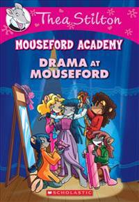 Drama at Mouseford