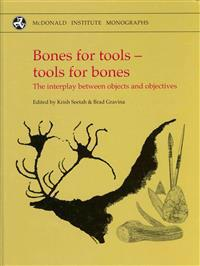 Bones for Tools - Tools for Bones