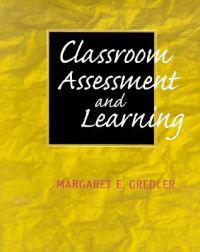 Classroom Assessment and Learning