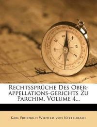 Rechtssprüche Des Ober-appellations-gerichts Zu Parchim, Volume 4...