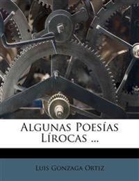 Algunas Poesías Lírocas ...