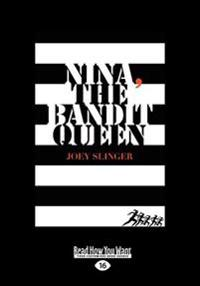 Nina, the Bandit Queen (Large Print 16pt)