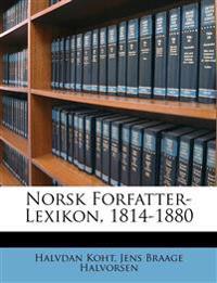 Norsk Forfatter-Lexikon, 1814-1880